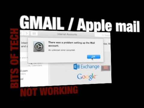 Problem Connecting Gmail To Apple Mail Solved: Bits Of Tech