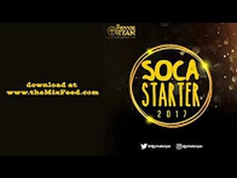 DJ Private Ryan - Soca Starter 2017 [2017...