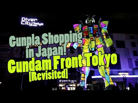 893 - Gunpla Shopping In Japan: Gundam Front Tokyo (Revisited)