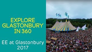 Explore Glastonbury 2017 in 360