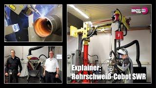 Explainer: Rohrschweiß-Cobot SWR