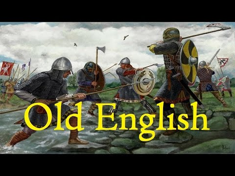 Old English: The Language of the Anglo-Saxons with Leornende Eald Englisc