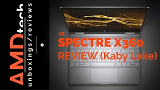 HP Spectre x360 (Kaby Lake) Review:  Did the Best Just Get Better?