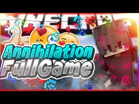 Annihilation|FullGame на Елионе|Не очень удачный раш(