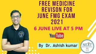 MEDICINE Rapid Revision  by Dr Ashish