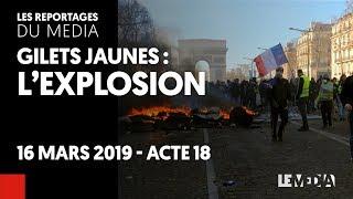 GILETS JAUNES : ACTE XVIII - L'EXPLOSION
