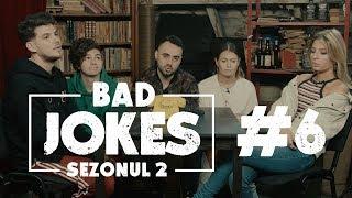 BAD JOKES S02.E06 #NoapteaTarziu Raluka &amp Ana Baniciu
