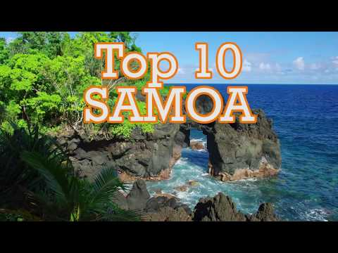 Samoa top 10 things to do and see