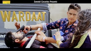 Wardat | Ishant Rahi, Sahil Ladan Ft. Vipin Joon | Latest Haryanvi Songs Haryanavi 2019