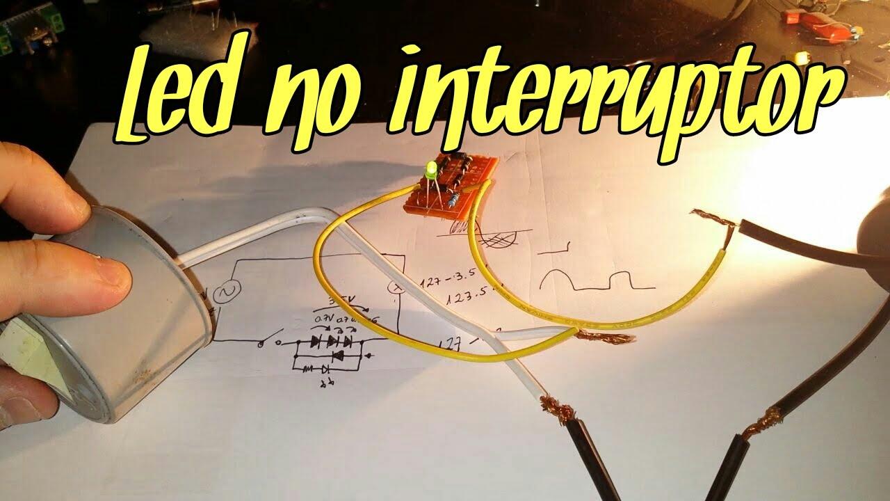 Como Ligar Um Led Em Um Interruptor 2 Corrente Alternada