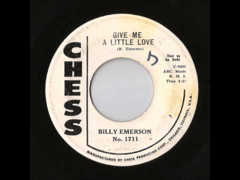 Billy Emerson - Give Me A Little Love (Chess)