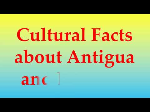 Cultural Facts about Antigua and Barbuda