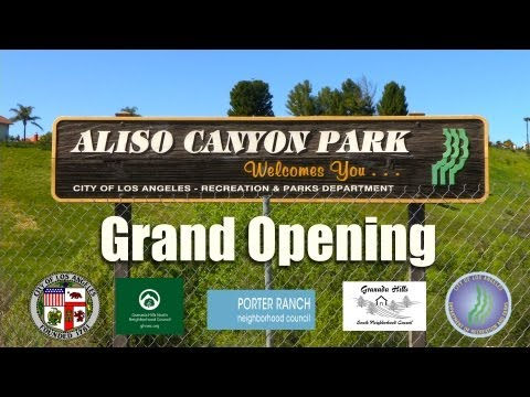 Aliso Canyon Park Grand Opening