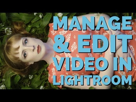 managing-and-editing-video-in-lightroom