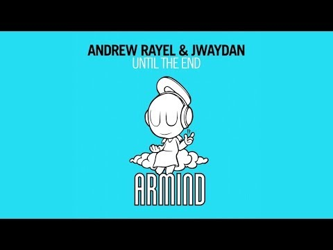 Клип Andrew Rayel - Until the End - Club Mix
