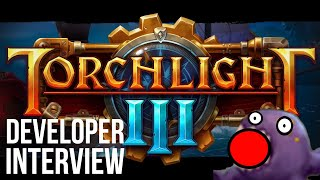 TORCHLIGHT 3 - 5 HOURS INTERVIEW + GAMEPLAY w/ MAX SCHAEFER
