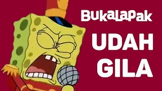 Video BUKALAPAK UDAH GILA PARODY by Spongebob ft. HTT, Suzumiya Haruhi, & Kitauji Orchestra download MP3, 3GP, MP4, WEBM, AVI, FLV Agustus 2017