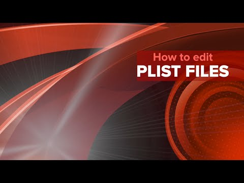 How to edit Plist files