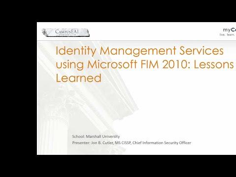 Marshall University's Microsoft Forefront Identity Manager Implementation Showcase iSeminar