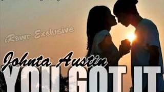 You Got It - Johnta Austin (2011)