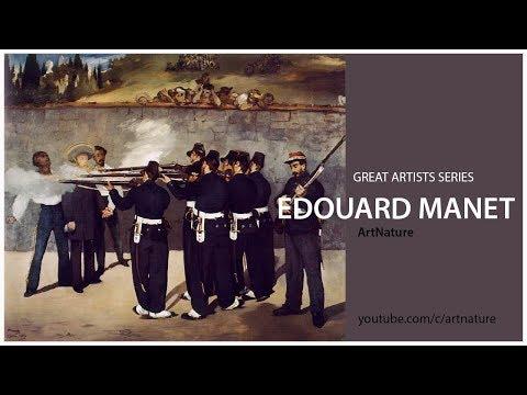 EDOUARD MANET   GREAT ARTISTS SERIES   VIDEO   ArtNature