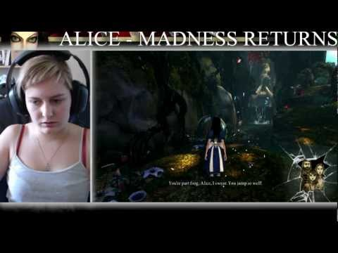 Alice Madness Returns Part 1 - Alice Is Mad
