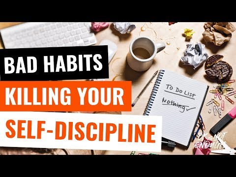 Bad Habits That Are Killing Your Self-Discipline 0