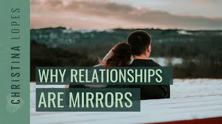 Weekly Question: Relationships are Mirrors