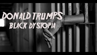 Donald Trumps Black Dystopia  | Pure Logic Episode #9