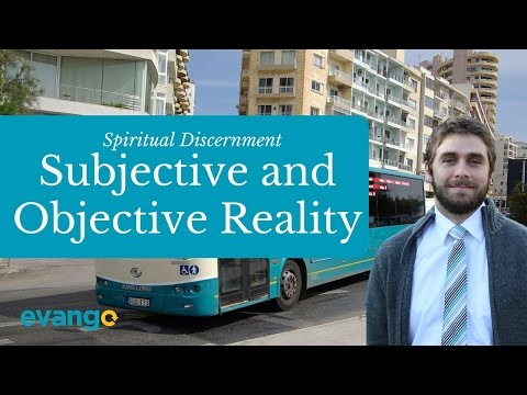 Subjective and Objective reality