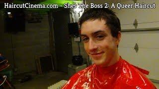 Download Video HaircutCinema.com - She's The Boss 2: A Queer Haircut MP3 3GP MP4