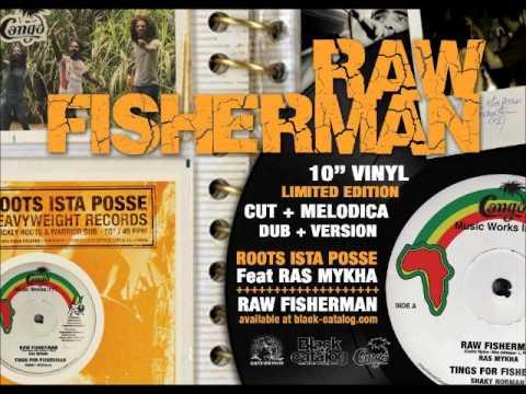 Fisherman - Ras Mykha Feat Roots Ista Possee