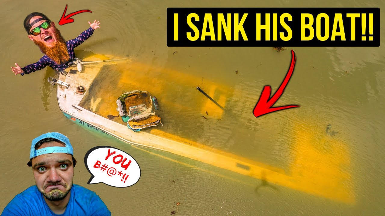 I SANK Andrew's New Boat...I'm sorry!!!