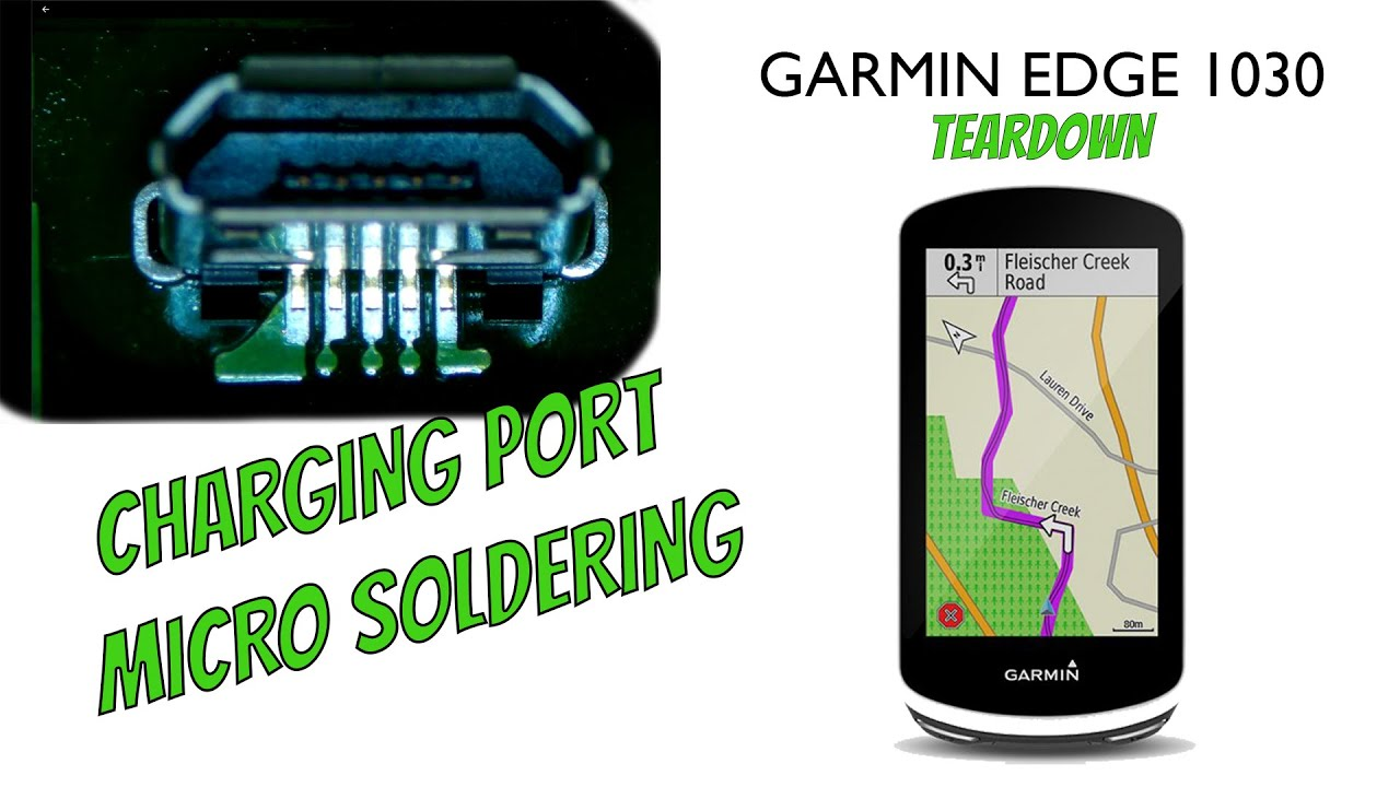 Garmin Edge 1030 Teardown and Broken Charging port repair( Micro Soldering) Micro USB port
