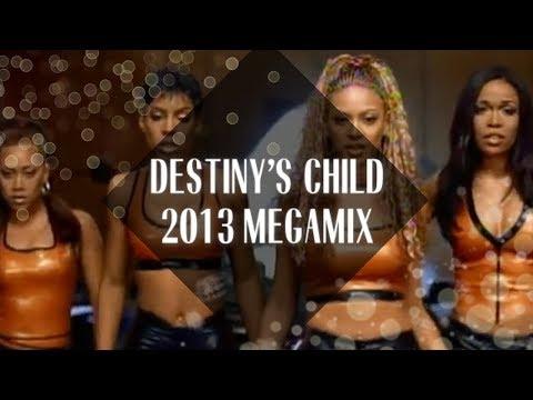 Destiny's Child Megamix [2013]