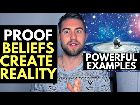 3 Examples that Prove Beliefs Create Reality (Powerful)