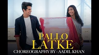 Pallo Latke | Shadi Me Zaroor Aana | Bollywood Dance | Aadil Khan Choreography