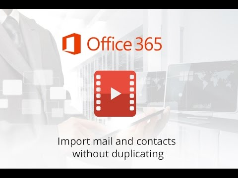 How to Import Mail & Contacts into Office 365 from PST File