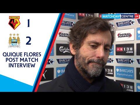 Watford 1-2 Manchester City : Quique Flores Interview