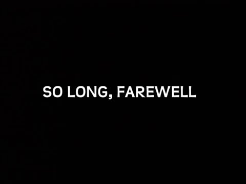 So Long, Farewell
