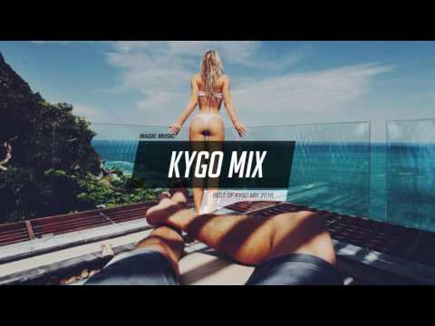 Kygo Mix 2016  ♛ The King of Tropical House   Beautiful Summer Mix 2016