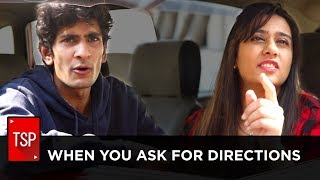 ScreenPatti || When You Ask For Directions