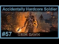 Elite: The Aetherial Amalgamation Farm - #57 - Hardcore Elite Commando - Grim Dawn (v1.0.0.8)
