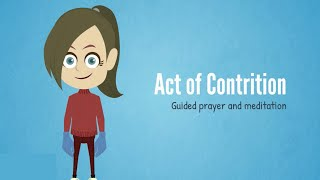 Guided Prayer - Act of Contrition
