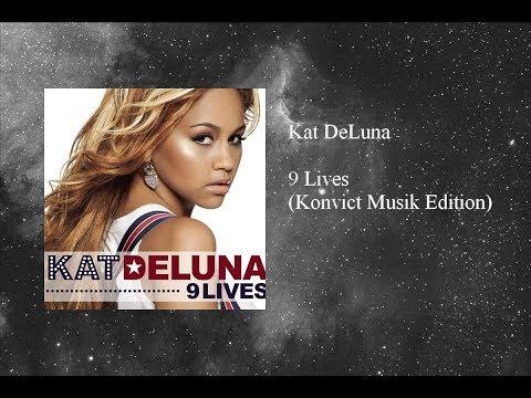 Kat DeLuna - 9 Lives (Konvict Musik Edition)