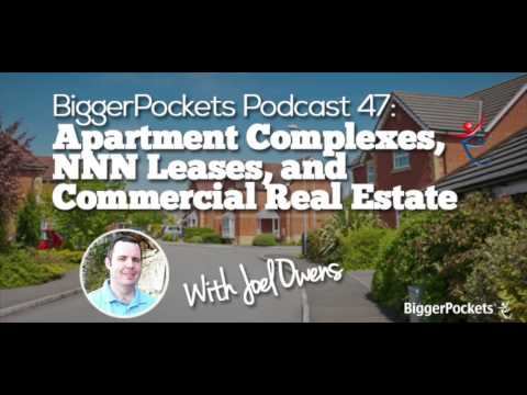 Apartment Complexes, NNN Leases, and Commercial Real Estate with Joel Owens | BP Podcast 047