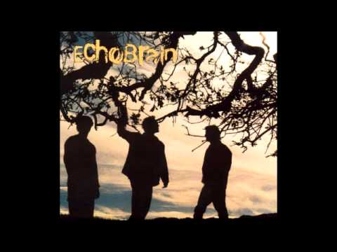 Echobrain - Keep Me Alive