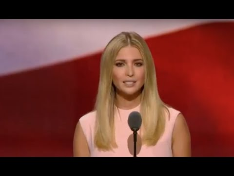 FANTASTIC FULL SPEECH: Ivanka Trump - Republican National Convention - Here Comes the Sun!