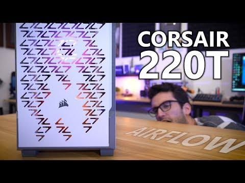 Corsair 220T RGB Airflow Comprehensive Review