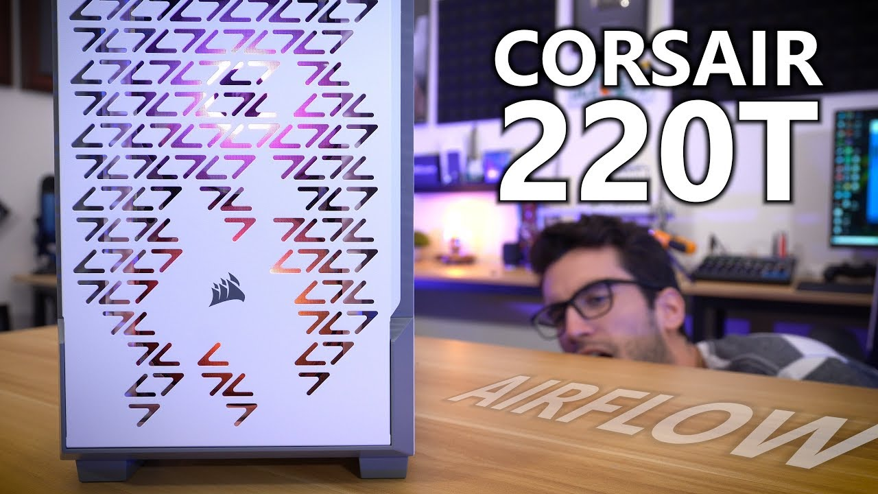 iCUE 220T RGB almost perfect? - The Corsair User Forums